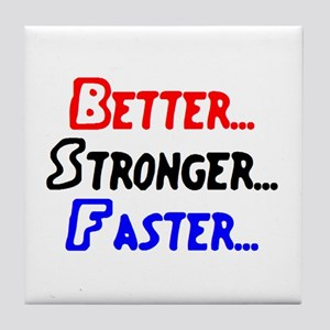 better stronger Tile Coaster
