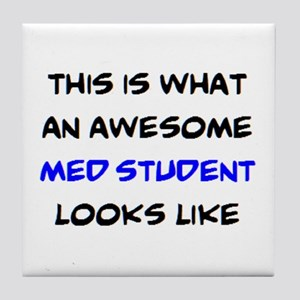 awesome med student Tile Coaster