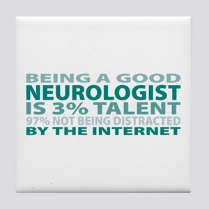 Good Neurologist Tile Coaster