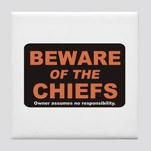 Beware / Chief Tile Coaster