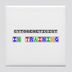 Cytogeneticist In Training Tile Coaster