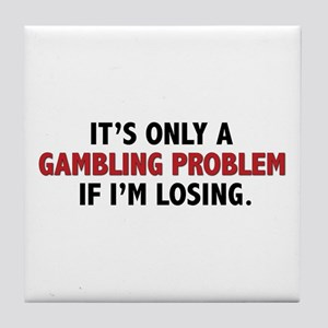 """Gambling Problem"" Tile Coaster"