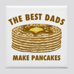 Best Dads Make Pancakes Tile Coaster