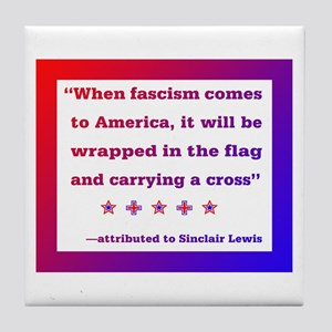 When fascism comes to America Tile Coaster