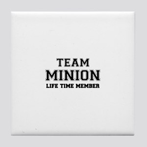 Team MINION, life time member Tile Coaster