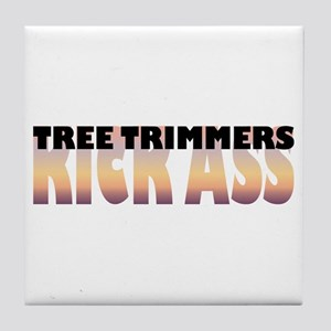 Tree Trimmers Kick Ass Tile Coaster