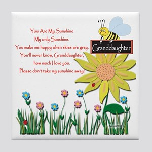 You Are My Sunshine Grandaughter Tile Coaster