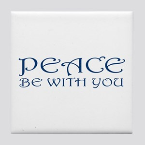 Peace Be With You Tile Coaster
