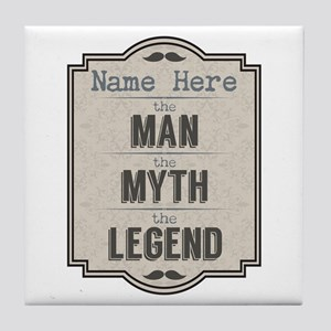 Personalized Man Myth Legend Tile Coaster