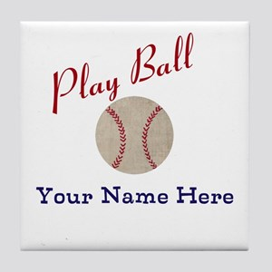 Personalize It! Play Ball Baseball Tile Coaster