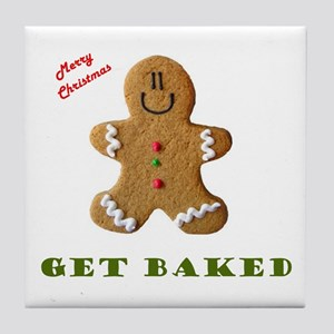 Get Baked Gingerbread Man Tile Coaster