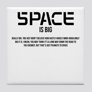 Space Is Big Tile Coaster