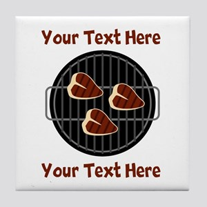 CUSTOM TEXT Meat On BBQ Grill Tile Coaster