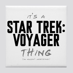 It's a Star Trek: Voyager Thing Tile Coaster