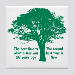 Plant a Tree Now Tile Coaster