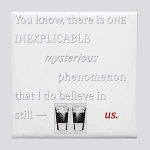 Believe in Us Tile Coaster