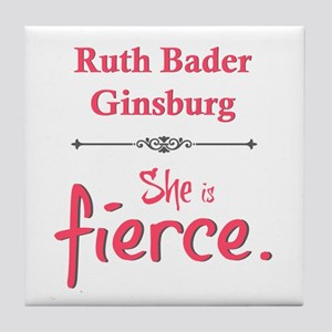 Ruth Bader Ginsburg is fierce Tile Coaster