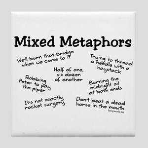 Mixed Metaphors Tile Coaster