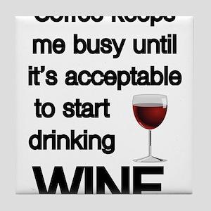 Funny Wine Quotes Coasters - CafePress