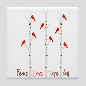 Peace Love Hope Day Tile Coaster