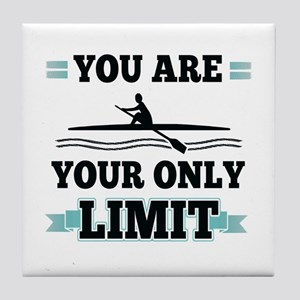 You Are Your Only Limit Tile Coaster