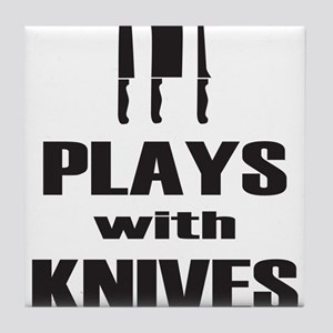 Plays with Knives Cooking Chef Tile Coaster