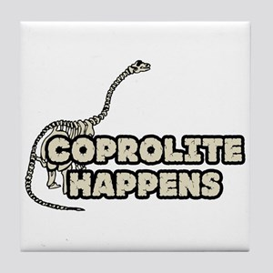 COPROLITE HAPPENS Tile Coaster