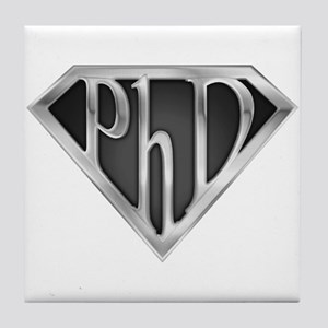 Super PhD - metal Tile Coaster