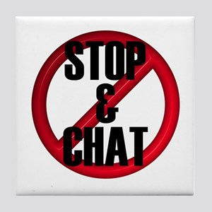 No Stop & Chat Tile Coaster