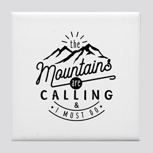 The Mountains Are Calling and I Must Tile Coaster