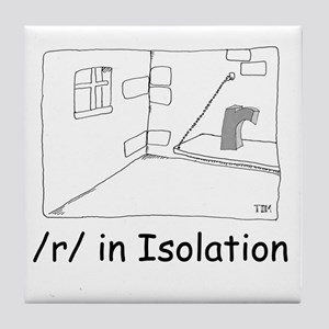 R in isolation Tile Coaster