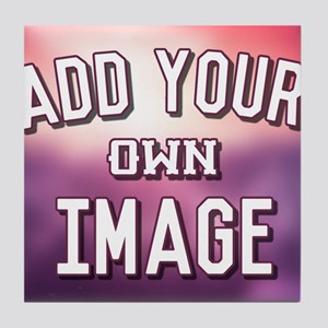 Add Your Own Image Tile Coaster