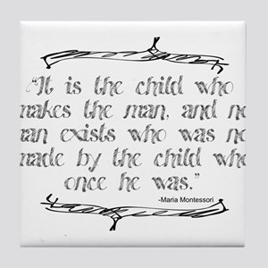 The Child Makes the Man Tile Coaster