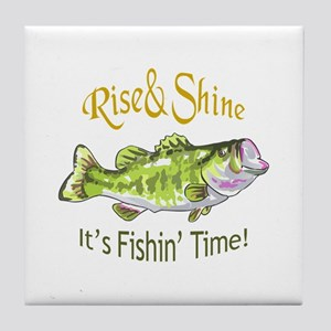 RISE AND SHINE FISHING TIME Tile Coaster