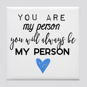 Grey's Anatomy - You are my person Tile Coaster