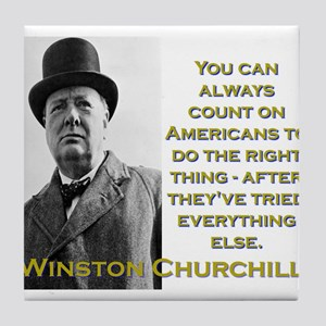 You Can Always Count On Americans - Churchill Tile
