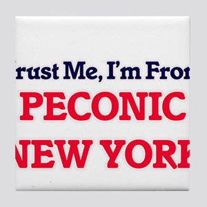 Trust Me, I'm from Peconic New York Tile Coaster