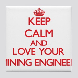 Keep Calm and love your Mining Engine Tile Coaster