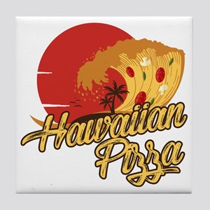 Hawaiian Pizza - Funny Beach Vacation Tile Coaster