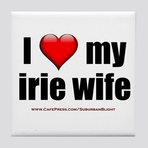 """I Love My Irie Wife"" Tile Coaster"