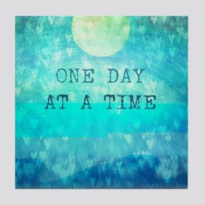 One Day At A Time quote Tile Coaster