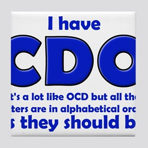 OCD CDO Funny T-Shirt Tile Coaster