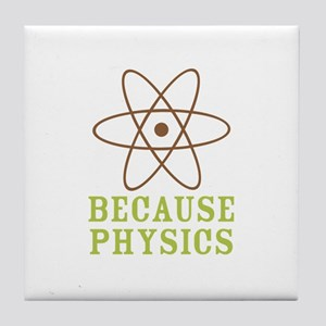 Because Physics Tile Coaster