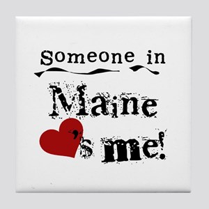 Someone in Maine Tile Coaster