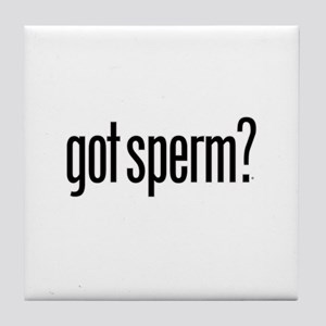 got sperm? Tile Coaster
