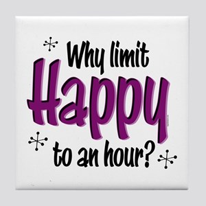 Limit Happy Hour? Tile Coaster