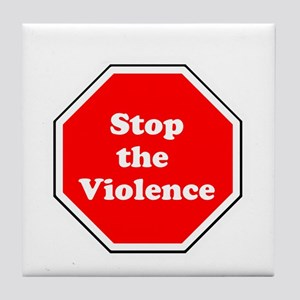 Stop the violence Tile Coaster