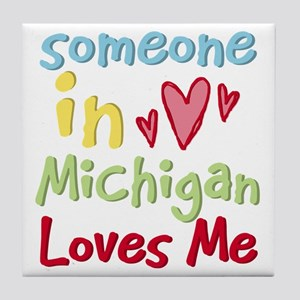 Someone in Michigan Loves Me Tile Coaster