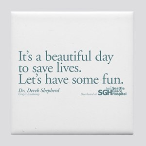 Save some lives. - Grey's Anatomy Tile Coaster