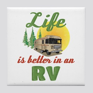 Life's Better In An RV Tile Coaster